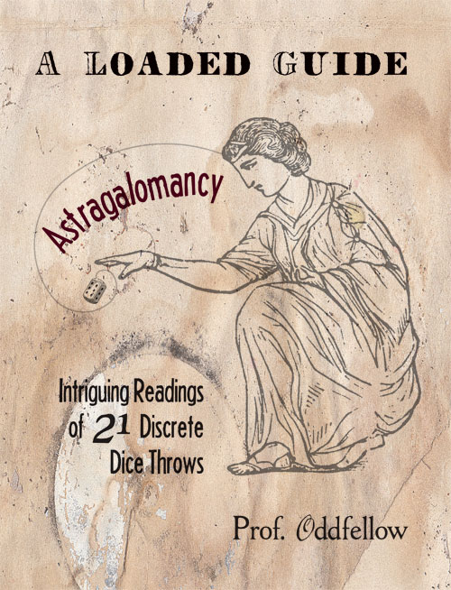 Astragalomancy: A Loaded Guide