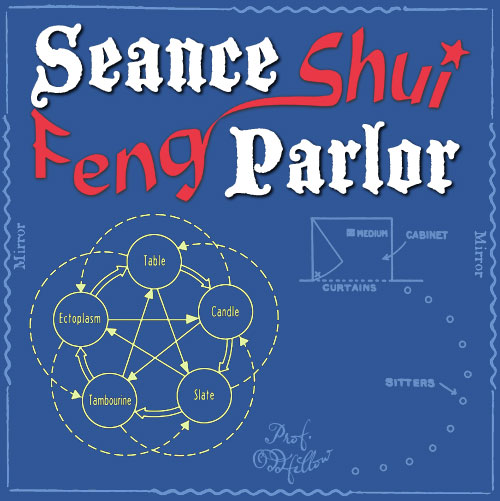 Seance Parlor Feng Shui