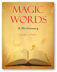 Magic Words: A Dictionary